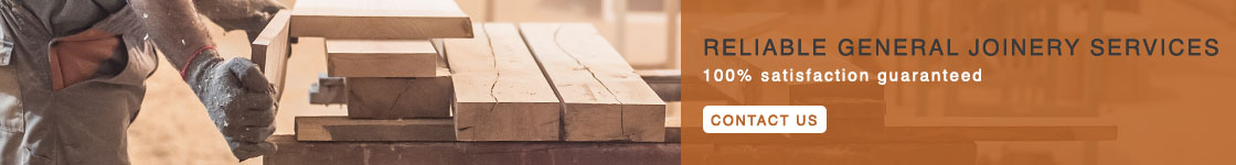 Reliable General Joinery Services